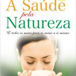 A Saúde Pela Natureza