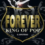 Espectáculo Forever King of Pop