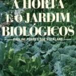Passatempo Livro A Horta e o Jardim Biológicos